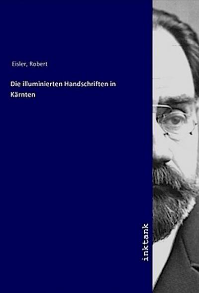 Die illuminierten Handschriften in Kärnten