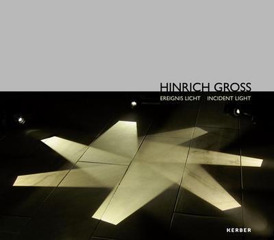 Hinrich Gross: Ereignis Licht