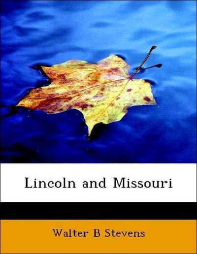 Lincoln and Missouri