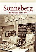 Sonneberg; Bilder aus der DDR; Sutton Archivb ...