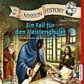 Mission History - Ein Fall für den Meisterschüler