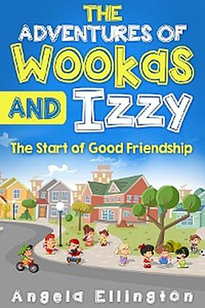 The Adventures of Wookas and Izzy