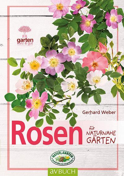 Rosen für naturnahe Gärten