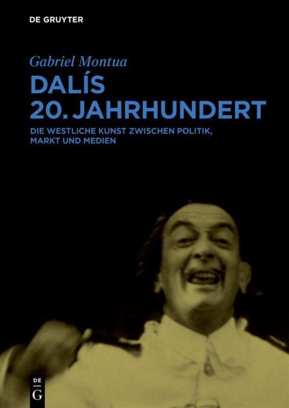 Dalís 20. Jahrhundert Gabriel Montua
