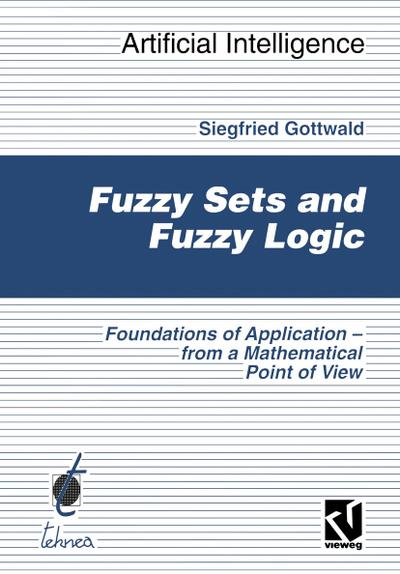 Fuzzy Sets and Fuzzy Logic