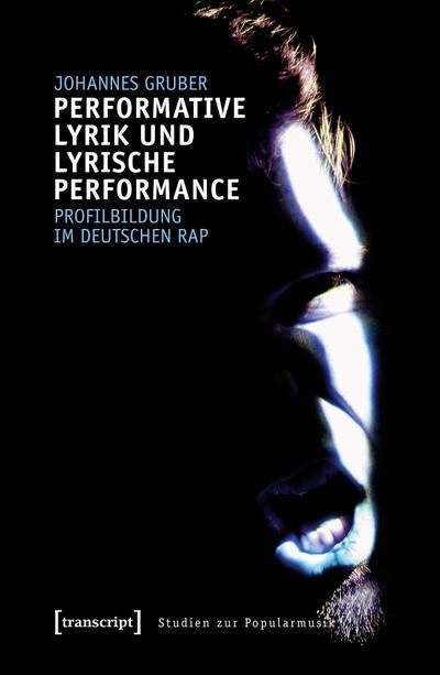 Performative Lyrik und lyrische Performance