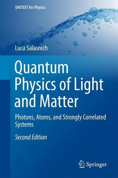 Quantum Physics of Light and Matter