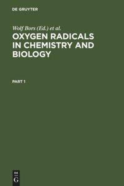 Oxygen Radicals in Chemistry and Biology