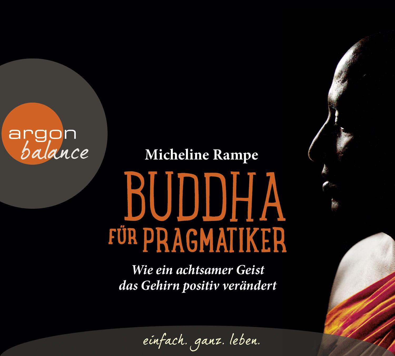 Buddha für Pragmatiker Micheline Rampe