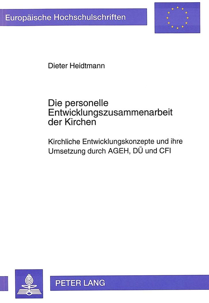 Die personelle Entwicklungszusammenarbeit der Kirchen, Dieter Heidtmann
