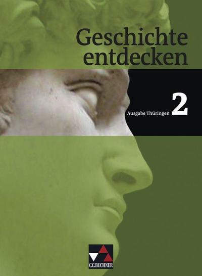 Geschichte entdecken Thüringen 2