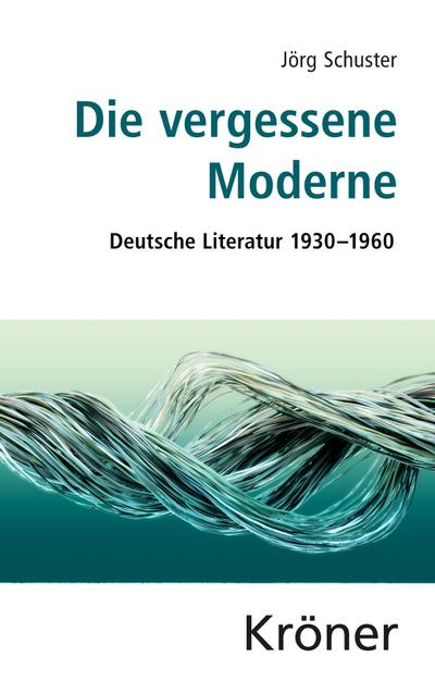 Die vergessene Moderne