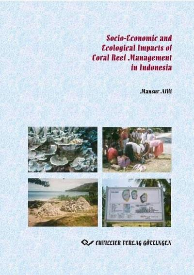 Socio-Economic and Ecological Impacts of Coral Reef Management in Indonesia