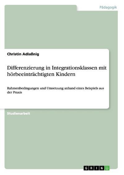 Differenzierung in Integrationsklassen mit hörbeeinträchtigten Kindern