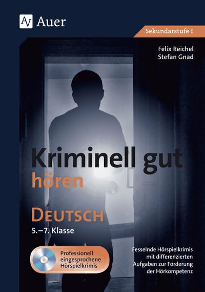 Kriminell gut hören Deutsch 5-7