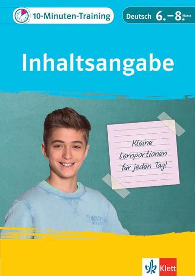 10-Minuten-Training Deutsch Aufsatz Inhaltsangabe 6. - 8. Klasse