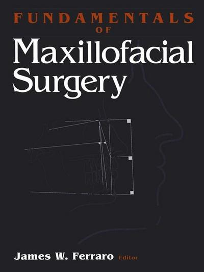 Fundamentals of Maxillofacial Surgery