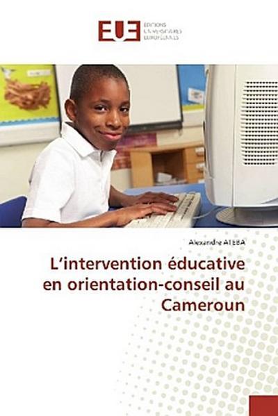 L'intervention éducative en orientation-conseil au Cameroun