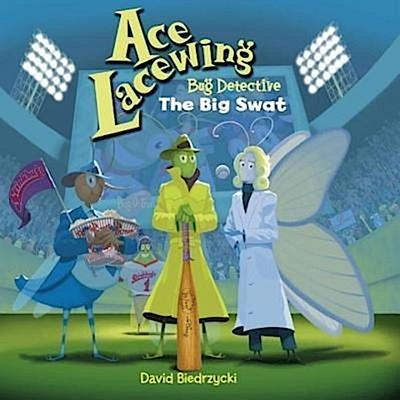 Ace Lacewing, Bug Detective: The Big Swat