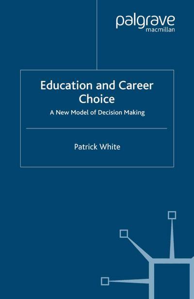 Education and Career Choice