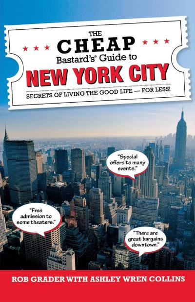 Cheap Bastard's Guide to New York City