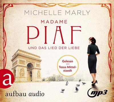 Madame Piaf und das Lied der Liebe, 2 Audio-CD,