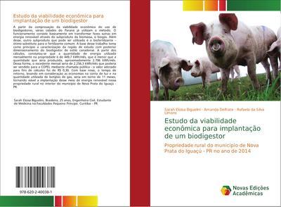 Estudo da viabilidade econômica para implantação de um biodigestor - Sarah Eloisa Biguelini