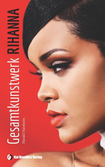 Gesamtkunstwerk Rihanna