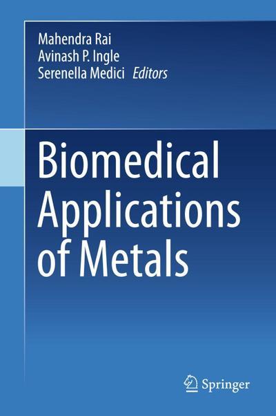 Biomedical Applications of Metals