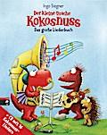 Der kleine Drache Kokosnuss - Das große Liederbuch mit CD - Set (Spiel- und Beschäftigungsspaß, Band 3)