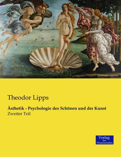 Ästhetik - Psychologie des Schönen und der Kunst