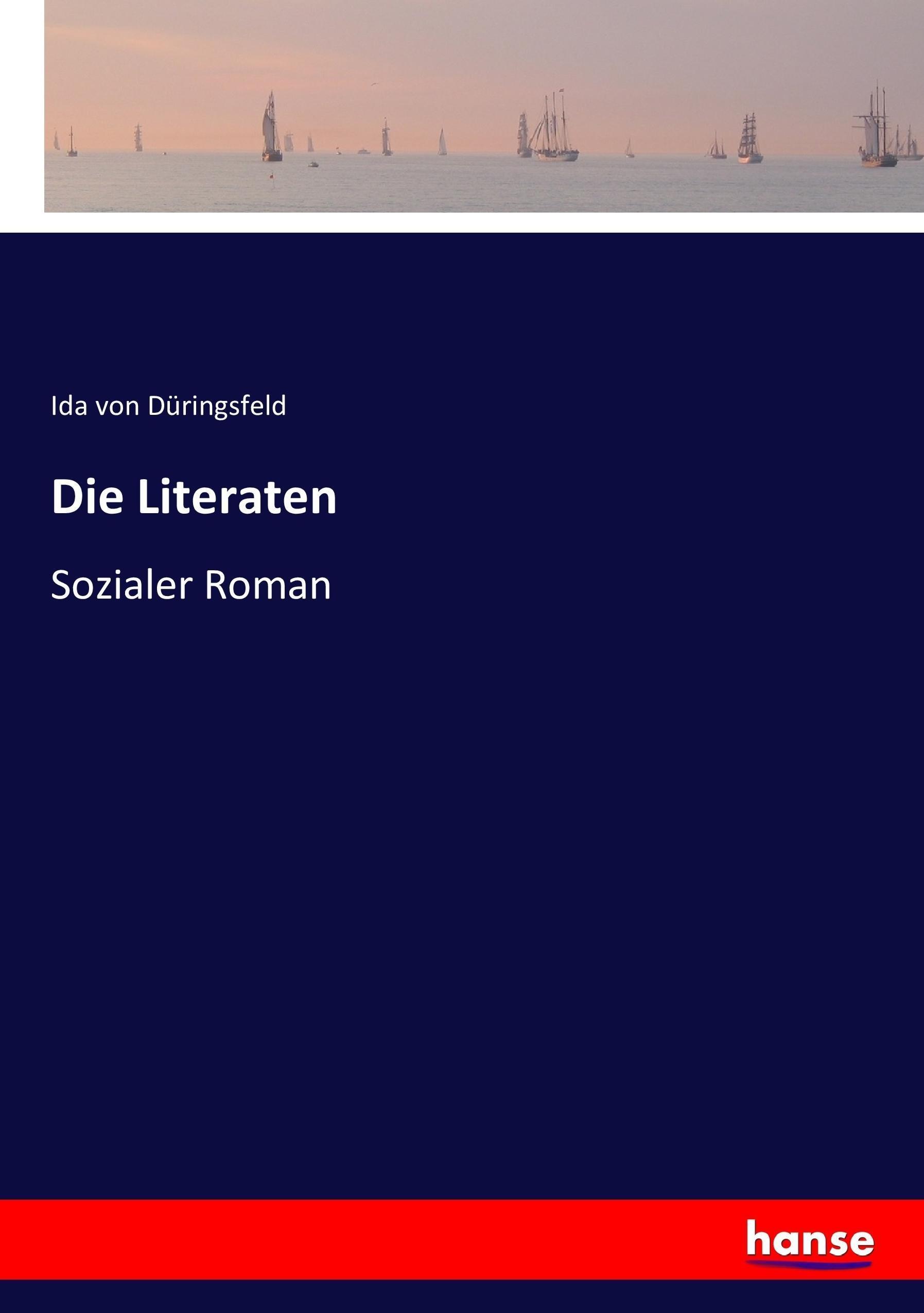 Die Literaten Ida von Düringsfeld
