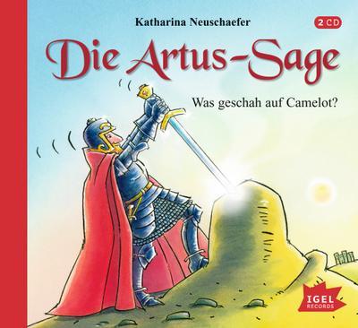 Die Artus-Sage. Was geschah auf Camelot?, 2 Audio-CD