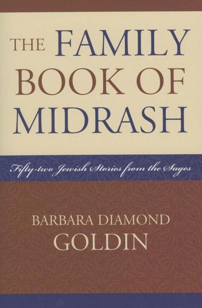 The Family Book of Midrash