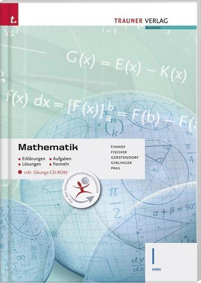Mathematik I HAK inkl. Übungs-CD-ROM - Erklärungen, Aufgaben, Lösungen, Formeln