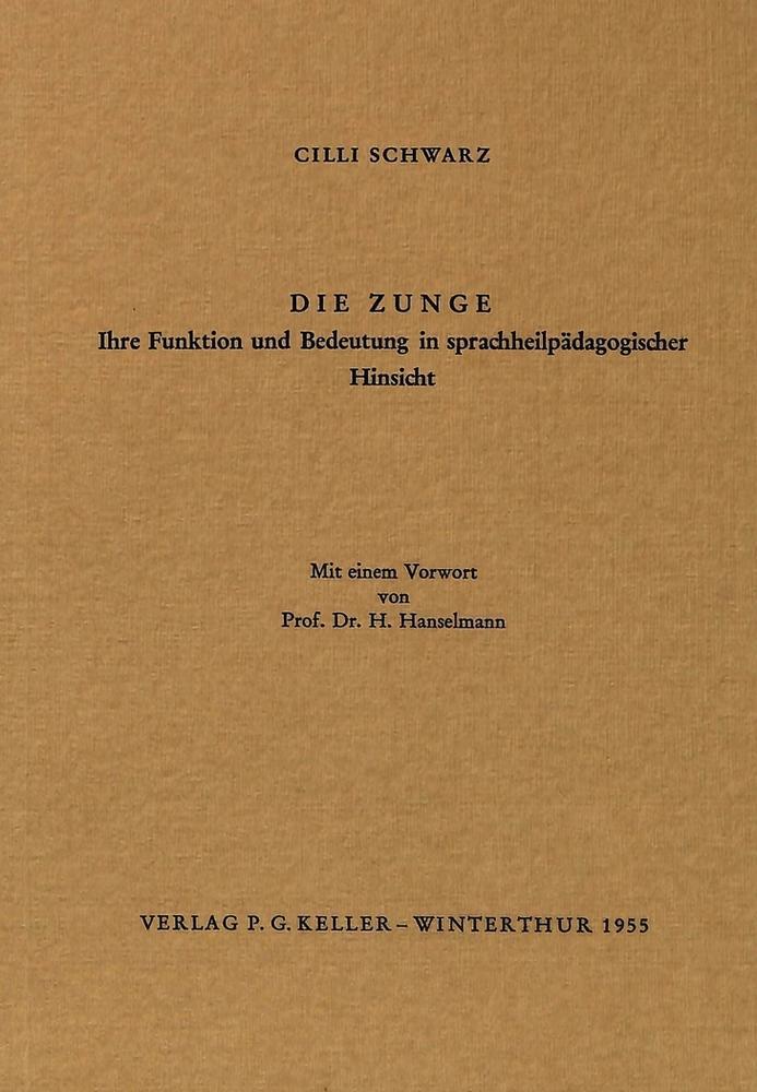 CILLI Schwarz / Die Zunge: Ihre Funktion und die Bedeutung i ... 9783261016805