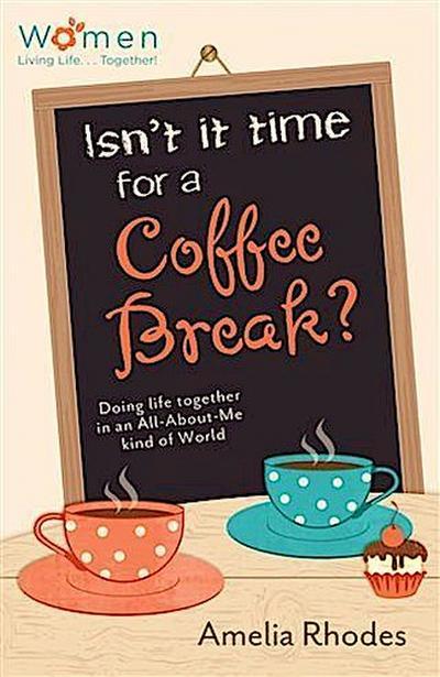 Isn't It Time for a Coffee Break?