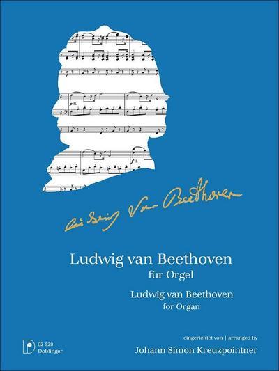Ludwig van Beethoven für Orgel