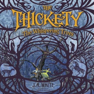 Thickety: The Whispering Trees