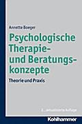 Psychologische Therapie- und Beratungskonzepte: Theorie und Praxis