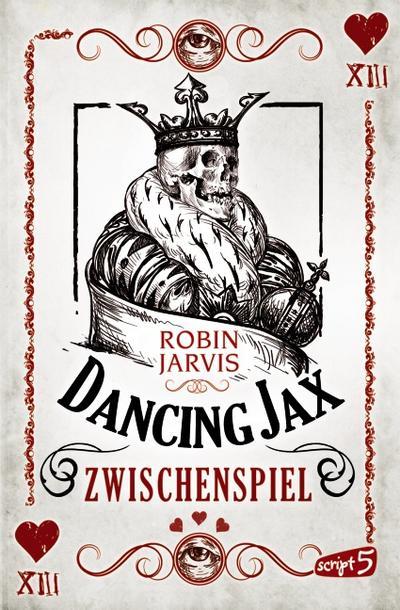 Dancing Jax - Zwischenspiel   ; mit Spotlack; Aus d. Engl. v. Mannchen, Nadine; Deutsch