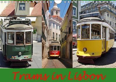 Trams in Lisboa (Wall Calendar 2019 DIN A4 Landscape)