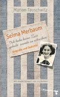 Selma Merbaum - Ich habe keine Zeit gehabt zu ...