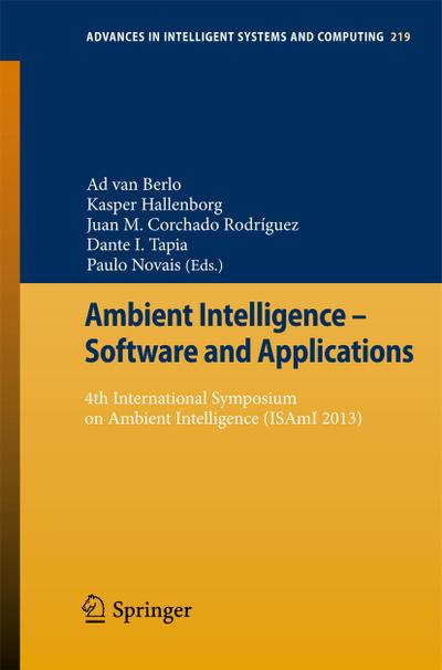 Ambient Intelligence - Software and Applications