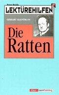 Lektürehilfen Gerhart Hauptmann 'Die Ratten'