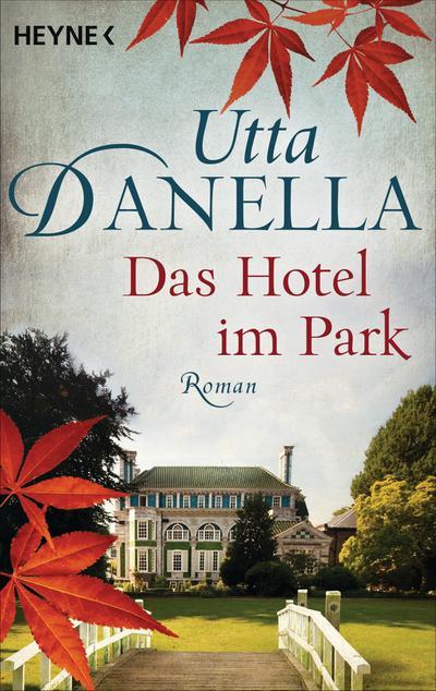 Das Hotel im Park: Roman