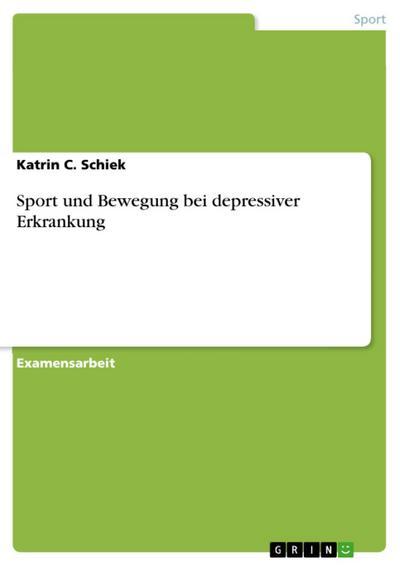 Sport und Bewegung bei depressiver Erkrankung