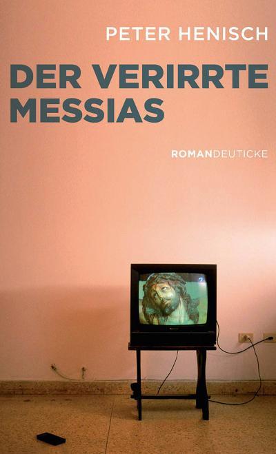 Der verirrte Messias