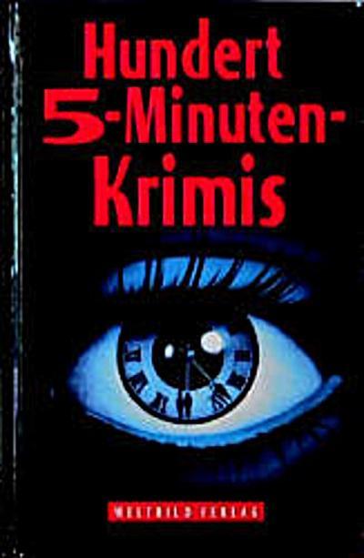 Hundert 5-Minuten-Krimis