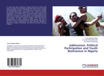 Joblessness, Political Participation and Youth   Restiveness in Nigeria